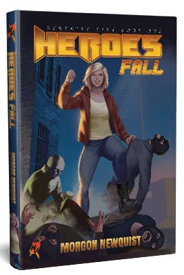 Heroes Fall Read my Superhero novel today!
